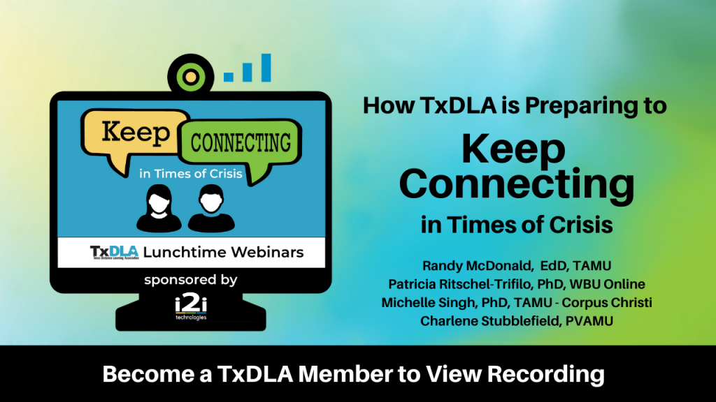 TxDLA Keep Connecting Webinar